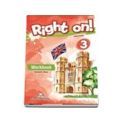 Right on - 3 Workbook with Digibook app. Caiet de limba engleza, level Pre-Intermediate (B1)