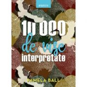10. 000 de vise interpretate