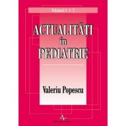 Actualitati in pediatrie