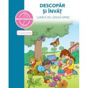 Descopar si invat lumea de langa mine - Montessori