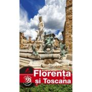 Ghid turistic FLORENTA si TOSCANA complet