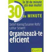 Organizeaza-te eficient in 30 de minute
