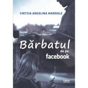 Barbatul de pe Facebook