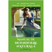 Manual de detoxifiere naturala. Volumul II