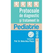 Protocoale de diagnostic si tratament in Pediatrie
