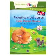 Povesti cu micul iepuras. Little Rabbit Stories