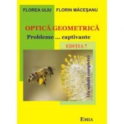Optica geometrica. Probleme captivante