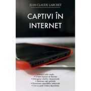 Captivi in Internet