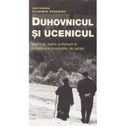 Duhovnicul si ucenicul