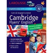 Larousse. Cum sa reusesti la testul Cambridge Flyers English 9-10 ani
