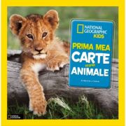 Prima mea carte despre animale. National Geographic Kids