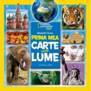 Prima mea carte despre lume. National Geographic Kids