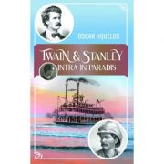 Twain si Stanley intra in paradis