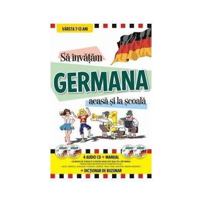 Sa invatam GERMANA acasa si la scoala. Contine 4 Audio CD - Manual - Dictionar de buzunar