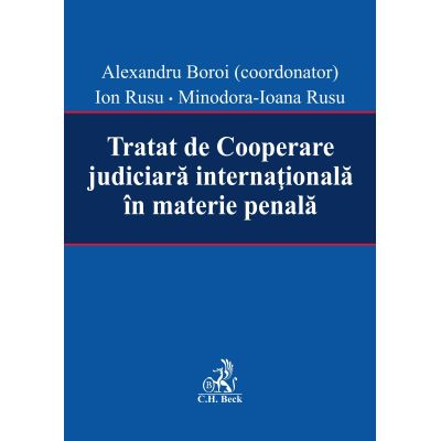 Tratat de Cooperare judiciara internationala in materie penala