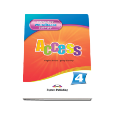 Access 4 - Interactive Whiteboard Software. Soft pentru tabla interactiva Intermediate (B1)