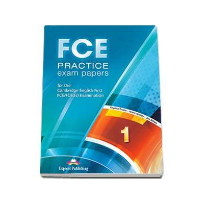 FCE Practice exam papers 1 for the Cambridge English First FCE-FCE(fs) Examination