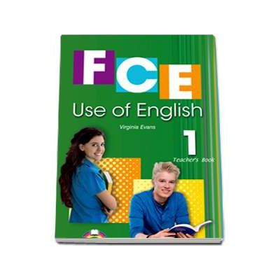 FCE Use of English 1 Teachers Book. Manualul profesorului