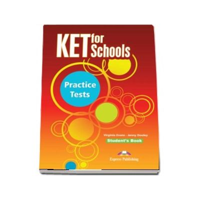 KET for Schools Student Book. Practice tests