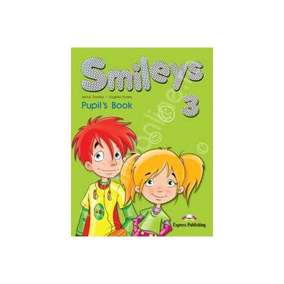 Smileys 3, Pupils Book. Manual clasa a III-a