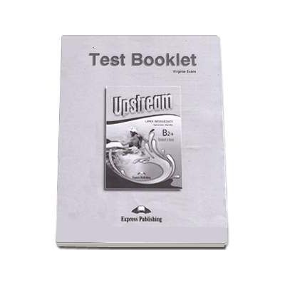 Test Booklet Upstream Upper-Intermediate B2+ Students Book Revised